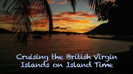 Trellis Bay BVI Sunset for Blog - Cruising the BVI on Island Time